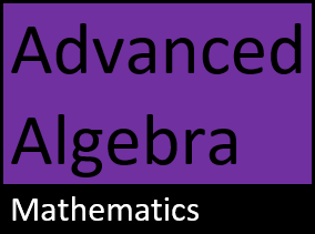 Adv Algebra Notes (IS)